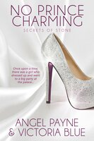 No Prince Charming - Victoria Blue,Angel Payne