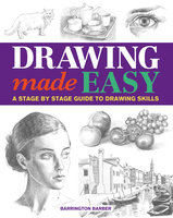 Drawing Made Easy - Barrington Barber