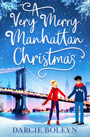 A Very Merry Manhattan Christmas - Darcie Boleyn