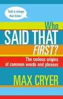 Who Said That First? - Max Cryer