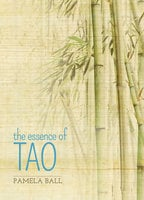 The Essence of Tao - Pamela Ball