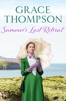 Summer's Last Retreat - Grace Thompson
