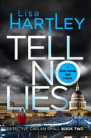 Tell No Lies - Lisa Hartley
