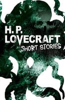 H. P. Lovecraft Short Stories - H.P. Lovecraft
