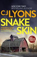 Snake Skin - CJ Lyons
