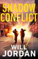 Shadow Conflict - Will Jordan