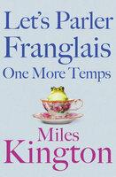 Let's parler Franglais one more temps - Miles Kington