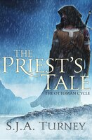 The Priest's Tale - S.J.A. Turney