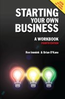 Starting Your Own Business: A Workbook 4th edition - Ron Immink,Brian O'Kane