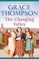 The Changing Valley - Grace Thompson