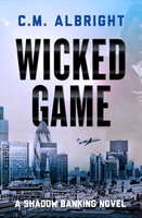Wicked Game - C. M. Albright