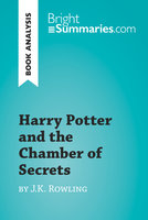Harry Potter and the Chamber of Secrets by J.K. Rowling (Book Analysis) - Bright Summaries