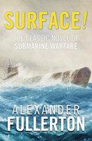 Surface! - Alexander Fullerton