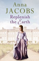 Replenish the Earth - Anna Jacobs
