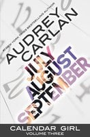 Calendar Girl Anthology 3 - Audrey Carlan