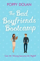 The Bad Boyfriends Bootcamp - Poppy Dolan