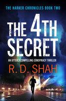 The 4th Secret - R.D. Shah