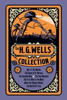 The H. G. Wells Collection - Herbert George Wells