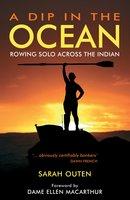 A Dip in the Ocean - Sarah Outen
