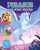 Pegasus and Other Stories - Maxine Barry