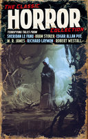The Classic Horror Collection - H.P. Lovecraft