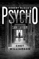 Psycho: Sanitarium - Chet Williamson