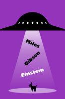 Einstein - Miles Gibson