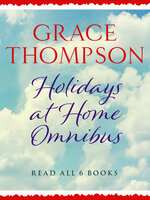 Holidays at Home Omnibus - Grace Thompson