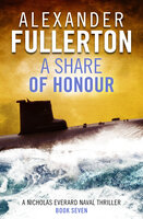 A Share of Honour - Alexander Fullerton