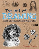 The Art of Drawing - Vivienne Coleman