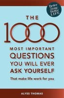 The 1000 most important questions you will ever ask yourself (eBook) - Alyss Thomas
