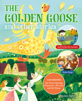 The Golden Goose and Other Stories - Maxine Barry