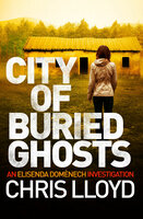 City of Buried Ghosts - Chris Lloyd