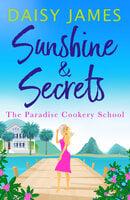 Sunshine & Secrets - Daisy James
