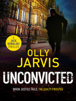 Unconvicted - Olly Jarvis