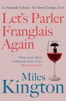 Let's parler Franglais again! - Miles Kington