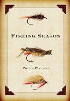 Fishing Season - Philip Weigall