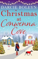 Christmas at Conwenna Cove - Darcie Boleyn