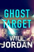 Ghost Target - Will Jordan