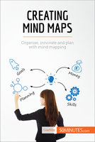 Creating Mind Maps - 50MINUTES.COM