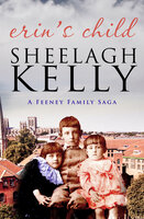 Erin's Child - Sheelagh Kelly