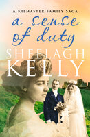 A Sense of Duty - Sheelagh Kelly