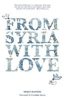 From Syria With Love - Molly Masters