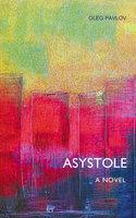 Asystole - Oleg Pavlov