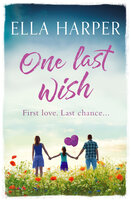 One Last Wish - Ella Harper