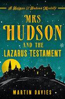 Mrs Hudson and the Lazarus Testament - Martin Davies