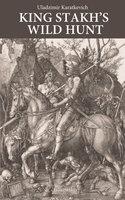King Stakh's Wild Hunt - Uladzimir Karatkevich
