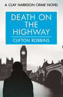 Death on the Highway - Clifton Robbins