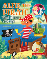 Alfie the Pirate and Other Stories - Maxine Barry