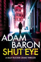 Shut Eye - Adam Baron